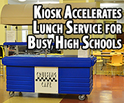 Cambro Kiosk Grab-n-Go for school lunches